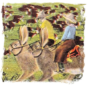 Cowboys on Jackrabbits in the Old West.