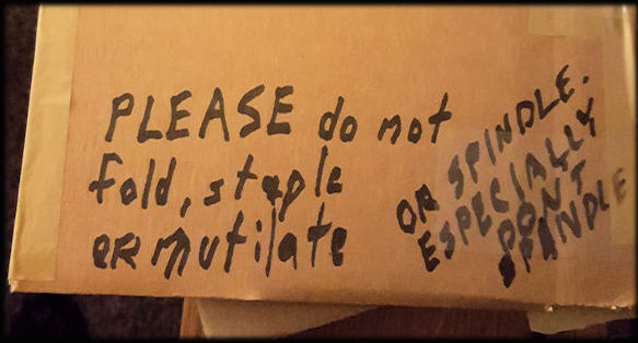 Do Not Spindle scrawled on package