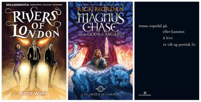 Covers of Body Work, Magnus Chase and the Sword of Summer and Gå, eller kunsten å leve et vilt og poetisk liv