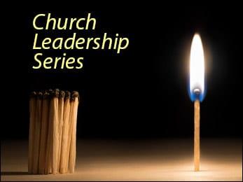Church Leadership Series