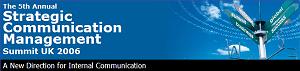 Melcrum Strategic Communication Management Summit UK 2006