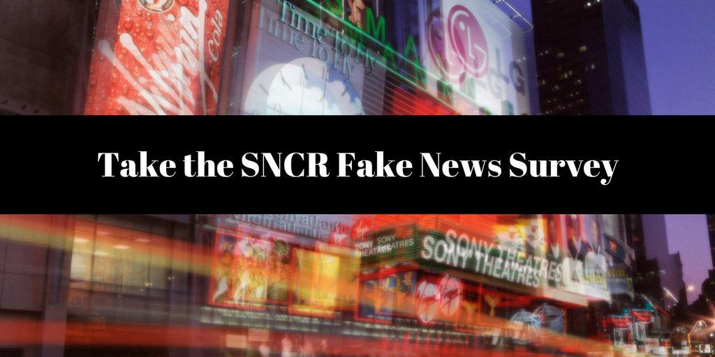 Take the SNCR Fake News Survey