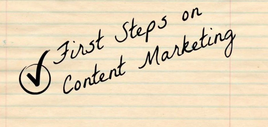 First Steps on Content Marketing