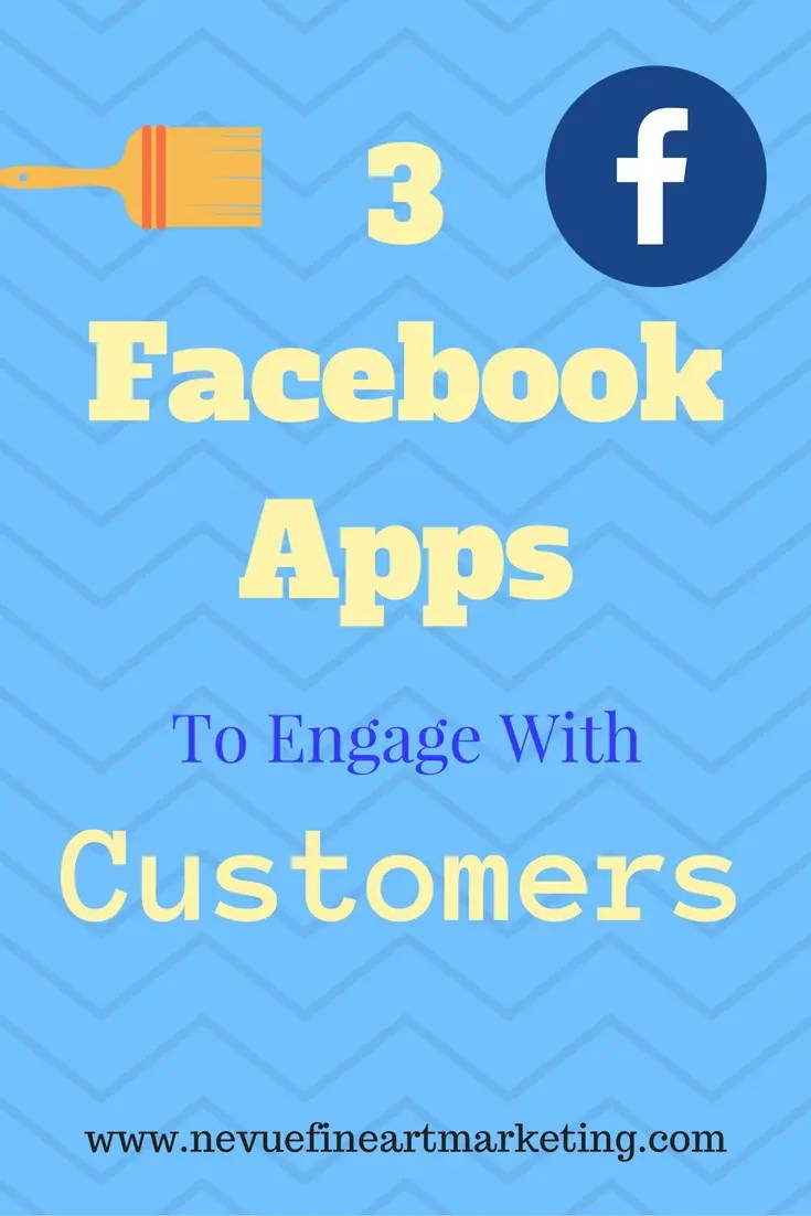 3 Facebook Apps to Engage with Customers