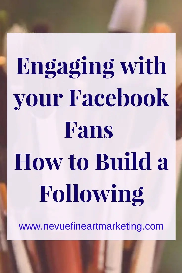 Engaging with your Facebook Fans - How to Build a Following