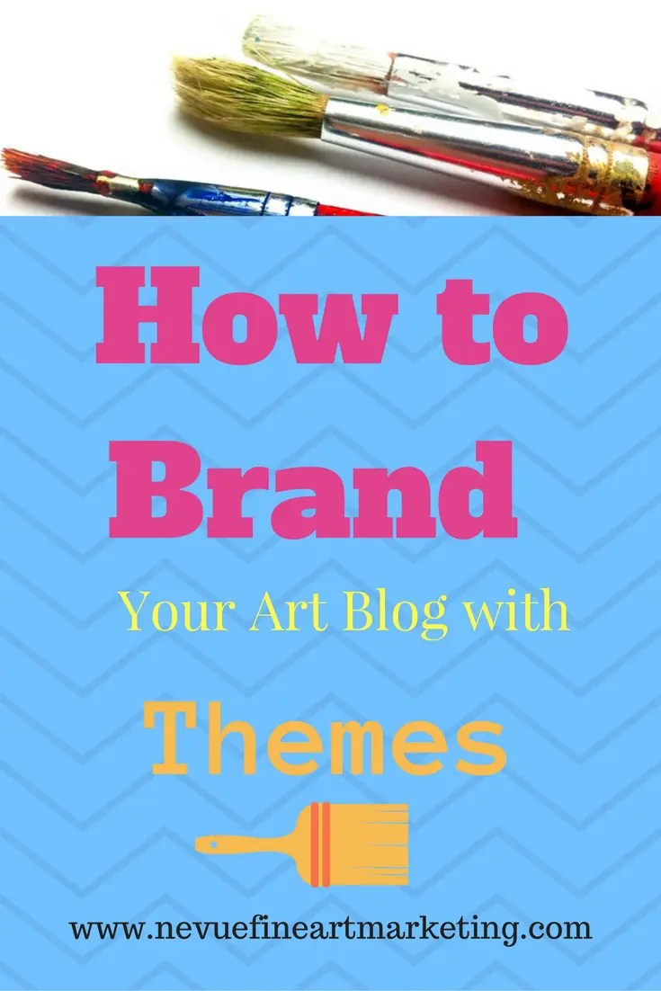 How to Brand your Art Blog with Themes
