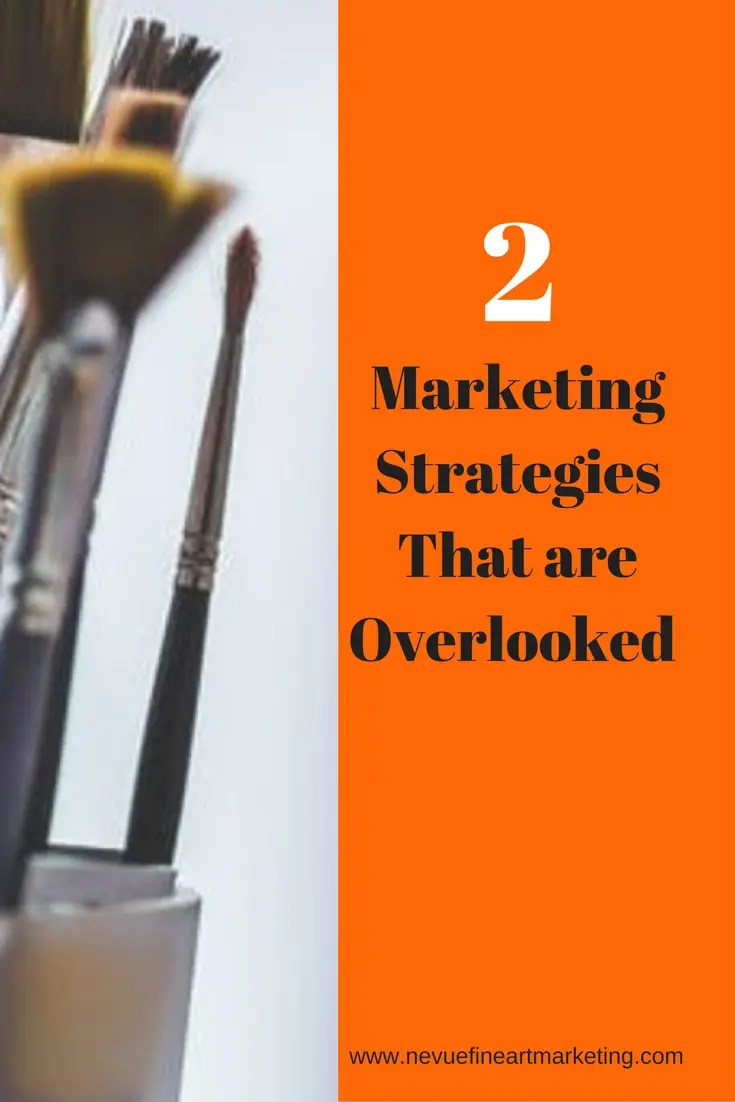 2 marketing strategies that are overlooked and how they can help you to grow your online art business.