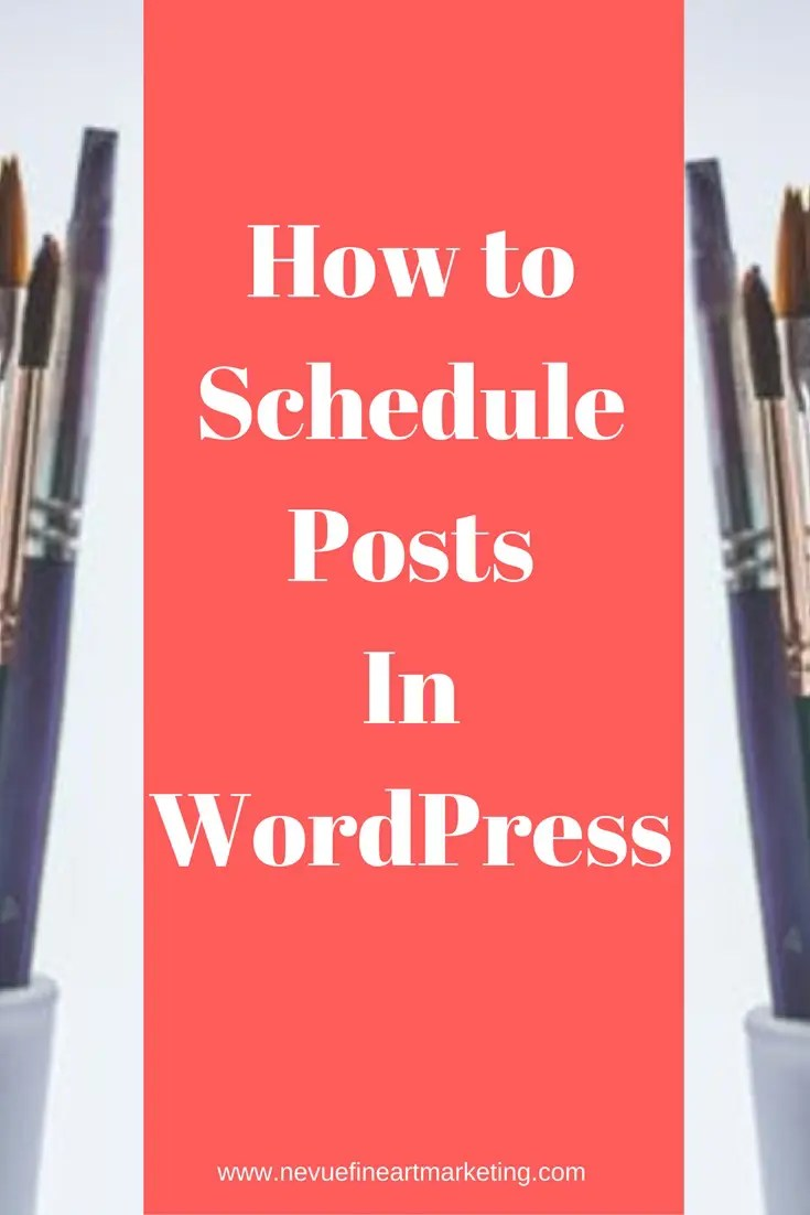 Are you finding it difficult to accomplish everything that needs to get done for your art business? Do you schedule posts in WordPress?