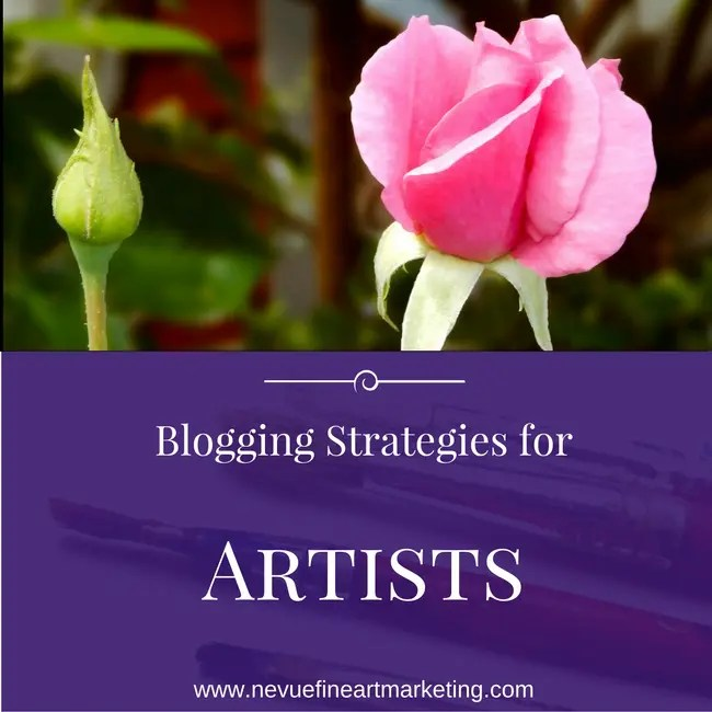 Blogging Strategies for Artists How to be More Productive
