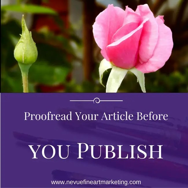 Proofread Your Article Before you Publish - Artist Blog