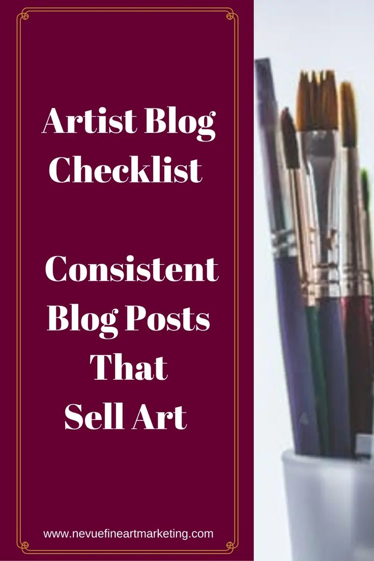 Are you discouraged with the amount of traffic or art sales your artist blog is receiving? In this post, will discover how to write consistent blog posts that sell art with an easy to follow artist blog checklist.