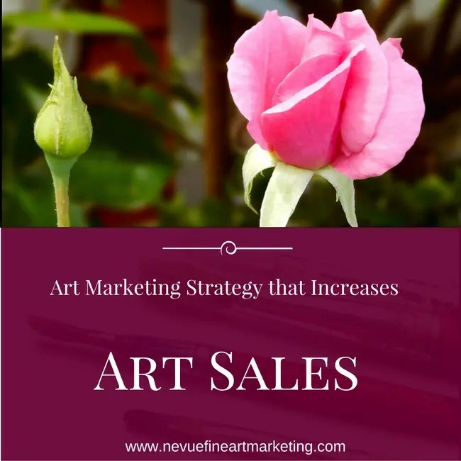 Free Art Marketing Strategy that Increases Art Sales - Artist Blog