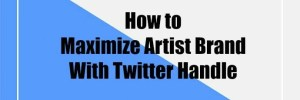 How to Grow Your Artist Brand with Twitter