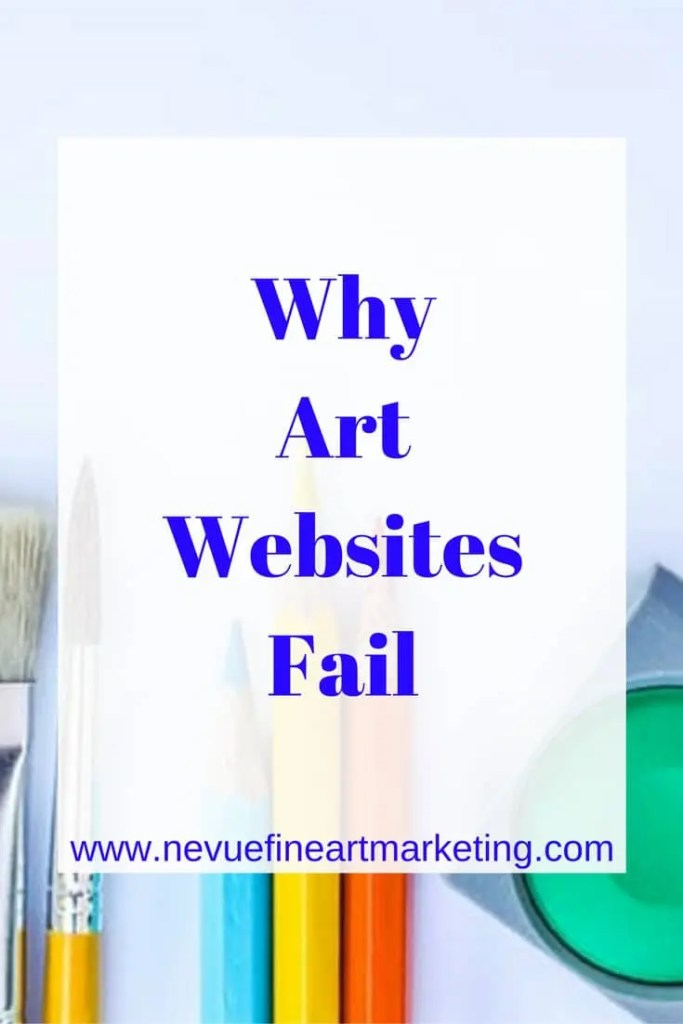 Why Art Websites Fail - Nevue Fine Art Marketing - Are you getting discouraged with the lack of sales your art website receives? Most artists start to think it is because people do not like their artwork. Most of the time that is not the case. The main reason there are few sales is that the art websites are not ranking high in Google search. In this article, I will share with you how to start generating traffic to your art website.