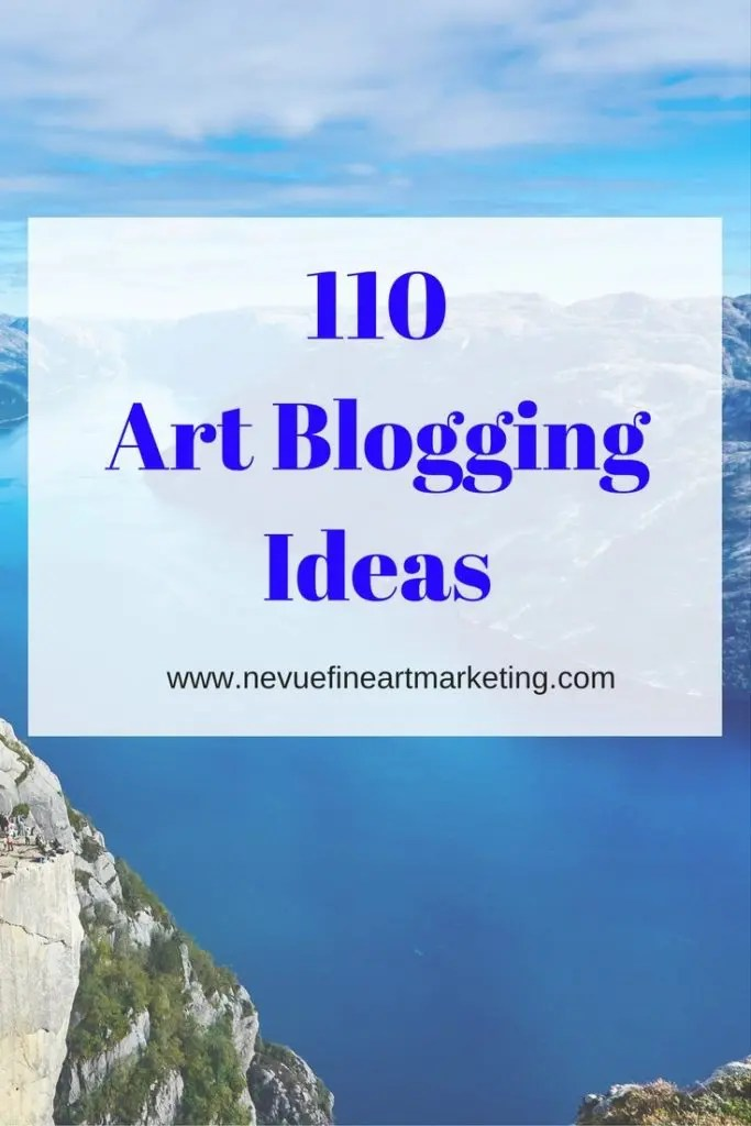 110 Art Blogging Ideas - Do you have a difficult time finding things to write about for your art blog? In this post discover 110 art blogging ideas that will keep you inspired to write so you can build an online presence.