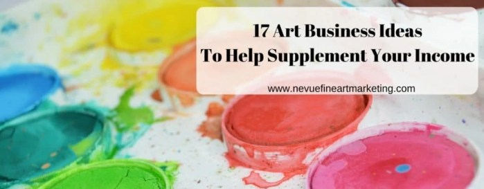17 Art Business Ideas to Help Supplement Your Income