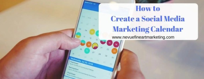 How to Create a Social Media Marketing Calendar