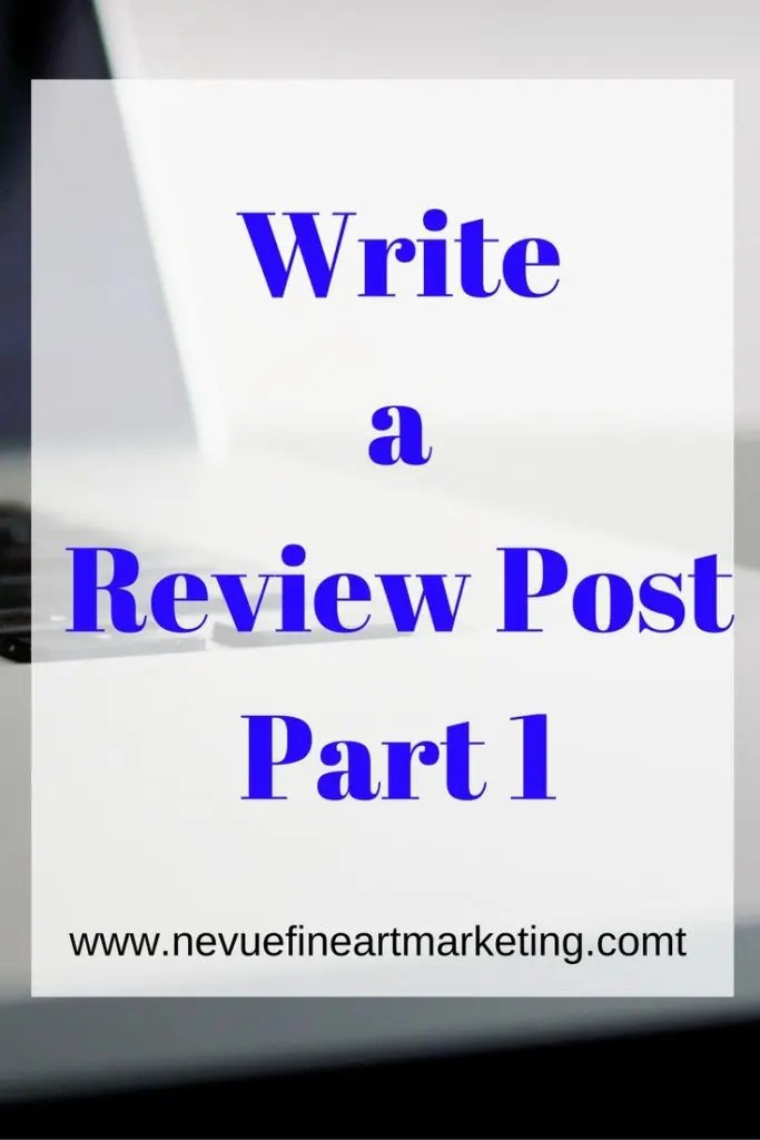 Write a Review Post Part 1 - Are you ready to start attracting a new audience? Review posts have been around for a long time. Why? Because they work. In this article, discover write a review post. This is part one of a two-part article.