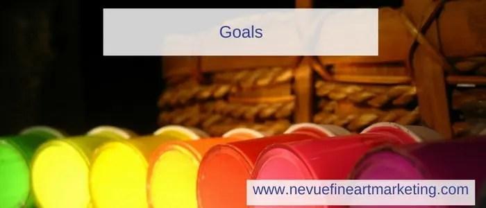 What is an Art Marketing Plan - goals - Nevue Fine Art Marketing