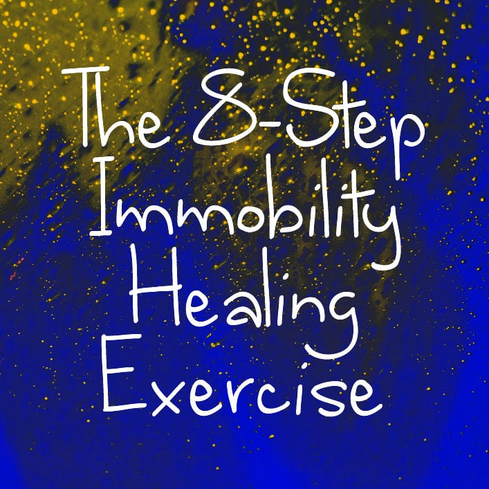 Image Of Yellow Stars With Blue Color Below And Words The 8 Step Immobility  Healing Exercise
