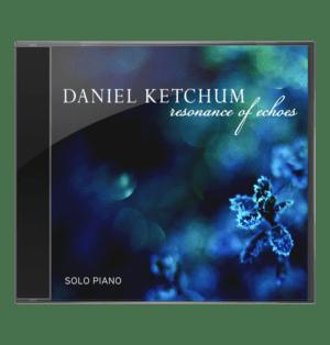 Reasonance of Echoes by Daniel Ketchum