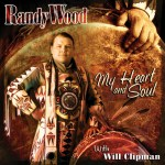 Randy Wood - My Heart & Soul with Will Clipman