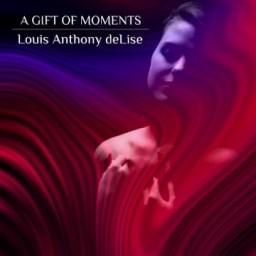 Cover 1500x1500 a gift of moments louis anthony delise