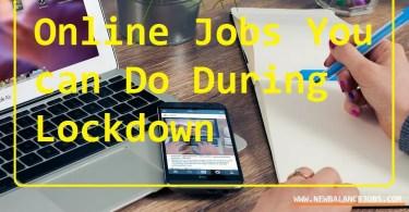 Online Jobs during Lockdown