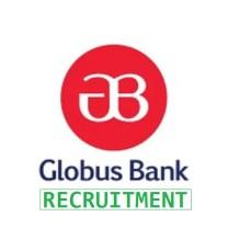 Globus Bank Recruitment