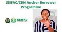 SEIFAC/CBN Anchor Borrower Programme