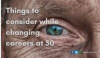 Things to consider while changing careers at 50