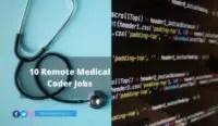 10 Remote Medical Coder Jobs