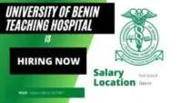 University of Benin Teaching Hospital Residency Training Programme 2021