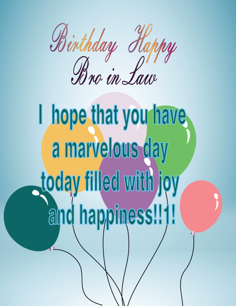 Happy Birthday Wishes For Brother In Law Happy Birthday Wishes For Brother In Law