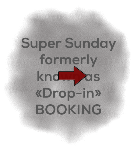 "Super Sunday structured sessions formerly known as ""Drop-In"" booking"