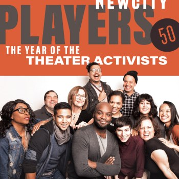 Newcity's Players Take the Stage in Our January Issue