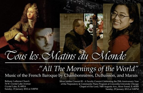 "Tous les Matins du Monde ""All the Mornings of the World"" - Music of the French Baroque by Chambonnières, DuBuisson, and Marais"