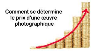 Comment se détermine le prix d'une œuvre photographique