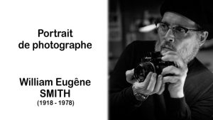 William Eugène Smith 1918 – 1978