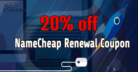 NameCheap Renewal Coupon For Save 20% Off in April 2019