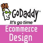GoDaddy eCommerce Website Design: A Web Store Design Service!