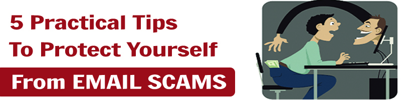 5 Real Tips on How to Avoid Email Scams