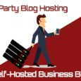 third-party-hosting-vs-self-hosted-blogging
