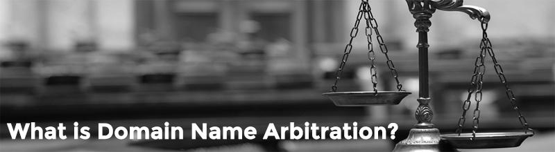 Avoiding Domain Name Trademark Infringement - What is domain name arbitration?
