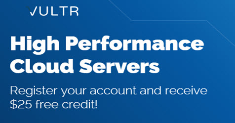 Create New Account and Receive $25 Free Credit at Vultr
