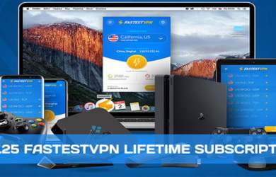 2019's May - $21.25 FastestVPN Lifetime Subscription - Unlimited Bandwidth - Up to 10 Devices