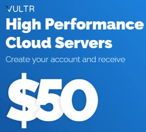 Get Free 50$ at Vultr