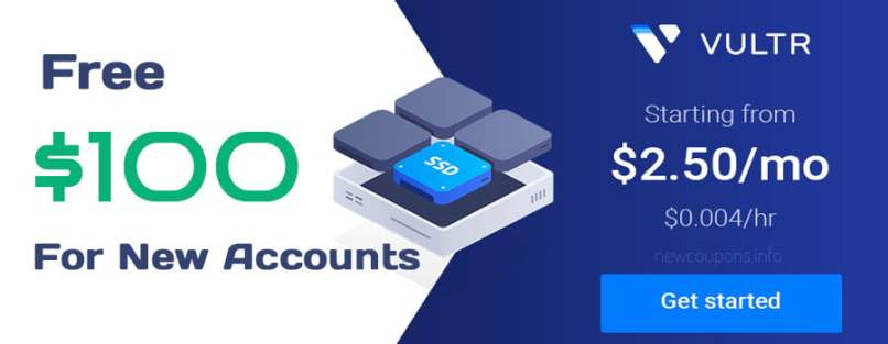 Vultr Promo Code - Free $100 Credit On January 2020