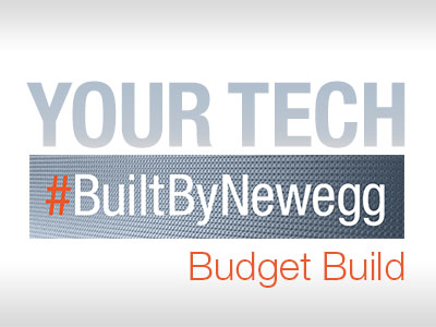 #BuiltByNewegg