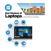 Best Windows 10 Laptops Around $250 for Schools